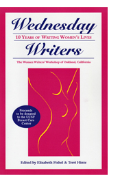Wednesday Writers: 10 Years of Writing Women's Lives